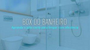 como limpar box do banheiro