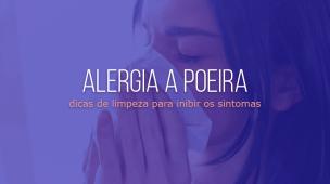 alergia a poeira limpar a casa